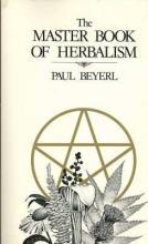 The Master Book of Herbalism