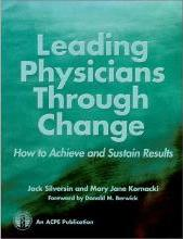 Leading Physicians Through Change