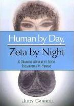 Human by Day, Zeta by Night