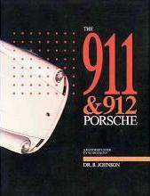 911 and 912 Porsche: a Restorer's Guide to Authenticity