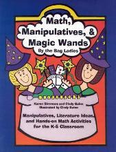 Math, Manipulatives, & Magic Wands