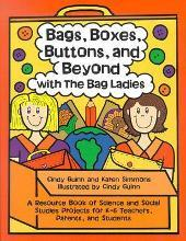 Bags, Boxes, Buttons, and Beyond with the Bag Ladies