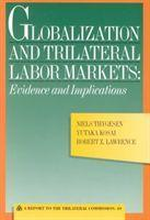 Globalization and Trilateral Labor Markets