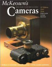 McKeown's Price Guide to Antique and Classic Cameras 2005-2006