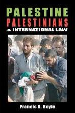 Palestine, Palestinians & International Law