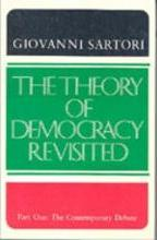 The Theory of Democracy Revisited - Part One