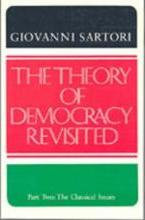 The Theory of Democracy Revisted - Part Two