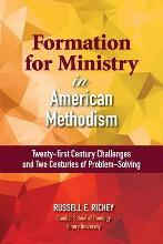 Formation for Ministry in American Methodism