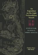 An Exposition on the Eight Extraordinary Vessels