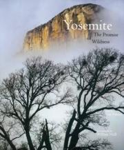 Yosemite: The Promise of Wildness
