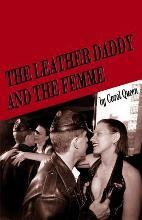 The Leather Daddy and the Femme