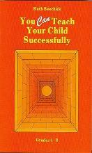 You Can Teach Your Child Successfully Paperback