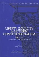 Liberty, Equality and Modern Constitutionalism: Pt. 1