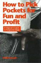 How to Pick Pockets for Fun & Profit