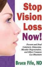 Stop Vision Loss Now!