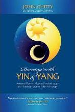 Dancing with Yin and Yang