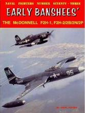 Early Banshees': The McDonnell F2H-1, F2H-2/2B/2N/2P