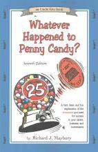 Whatever Happened to Penny Candy?
