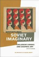 Adventures in the Soviet Imaginary