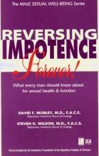 Impotence Is Reversible - Forever