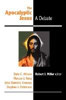 The Apocalyptic Jesus  A Debate