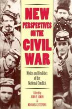 New Perspectives on the Civil War