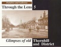 Glimpses of Old Thornhill and District
