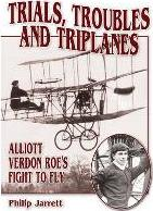 Trials, Troubles and Triplanes