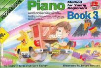 Progressive Piano for Young Beginners: Book 3 / CD Pack