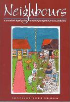 Neighbours: a Practical Legal Guide to Solving Neighbourhood Problems