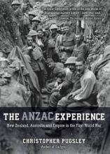 The Anzac Experience: New Zealand, Australia and Empire in the First World War