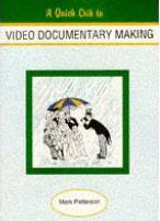 A Quick Crib to Video Documentary Making