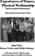 Experiences of Trance, Physical Mediumship and Associated Phenomena with the Stewart Alexander Circle: Pt. 2
