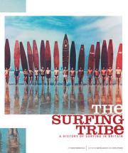 The Surfing Tribe - a History of Surfing in Britain