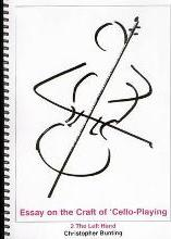 Essay on the Craft of Cello Playing: Left Hand Volume 2