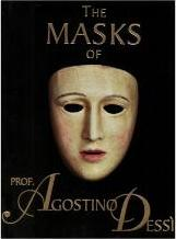The Masks' of Prof. Agostino Dessi