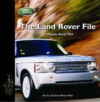 The Land Rover File
