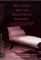 Sex, Love and The Dangers of Intimacy