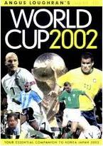 Angus Loughran's Guide to World Cup 2002