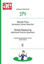 Eleven Plus / Secondary School Selection Verbal Reasoning - Additional Practice Questions: Bk. C