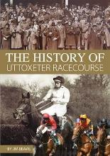 The History of Uttoxeter Races
