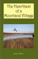 The Heartbeat of a Moorland Village