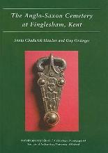 The Anglo-Saxon Cemetery at Finglesham, Kent