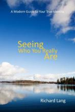 Seeing Who You Really Are
