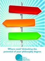 Employability: Where Next? Unlocking the Potential of Your Philosophy Degree