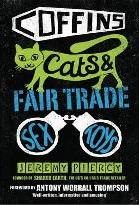 Coffins, Cats and Fair Trade Sex Toys