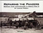 Repairing the Panzers: Volume 1