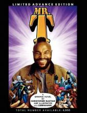 Mr. T: Limited Advance Edition Graphic Novel