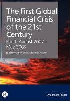 The First Global Financial Crisis of the 21st Century