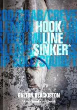 Hook Line Sinker: A Seafood Cookbook